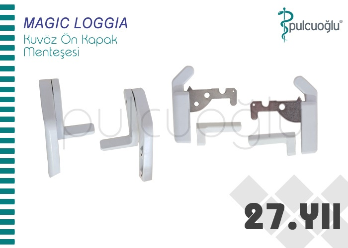 MAGIC LOGGIA KUVÖZ ÖN KAPAK MENTEŞESİ